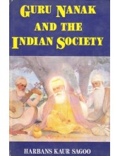 Guru Nanak And The Indian Society - Book By Harbans kaur Sagoo