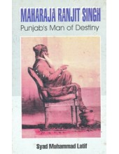 Maharaja Ranjit Singh - Punjab's Man Of Destiny - Book By Syad Muhammad Latif