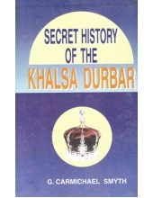 Secret History Of The Khalsa Durbar - Book By G. Carmichael Smyth