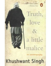 Truth, Love And A Little Malice - Book By Khushwant Singh