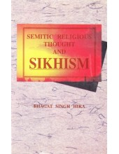 Semitic Religious Thought And Sikhism - Book By Bhagat Singh Hira