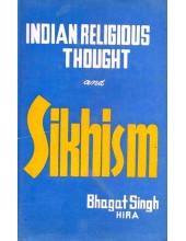 Indian Religious Thought and Sikhism - Book By Bhagat Singh Hira