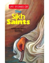 Life StoriesOf The Sikh Saints - Book By Harbans Singh Doabia