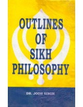 Outlines Of Sikh Philosophy - Book By Jodh Singh