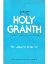 Selections From The Holy Granth - Book By Prof. Gurbachan Singh Talib