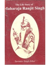 The Life Story Of Maharaja Ranjit Singh - Book By Surinder Singh Johar