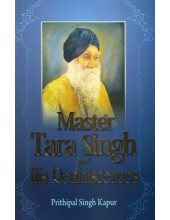 Master Tara Singh And His Reminiscences - Book By Prithipal Singh Kapur