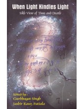 When Light Kindles Light - Book By Gurbhagat Singh