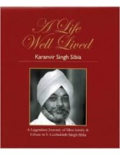 A Life Well Lived - Book By Karanvir Singh Sibia