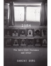 1984 The Anti-Sikh Violence and After