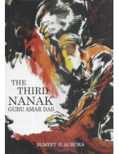 The Third Nanak - Guru Amar Das - Book By Sumeet D Aurora