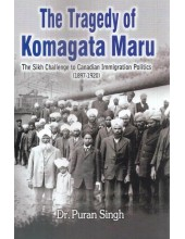 The Tragedy Of Komagata Maru - Book By Dr. Puran Singh