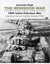 The Monsoon War -  Young Officers Reminisce - 1965 India-Pakistan War Book By Amarinder Singh