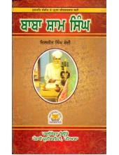 Baba Sham Singh - Book By Diljit Singh Bedi