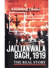 Jallianwala Bagh 1919 - Book By Kishwar Desai