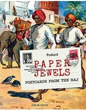 Paper Jewels - Postcards From The Raj - Book By Omar Khan