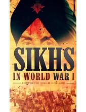 Sikhs In World War 1 - Book By Bhupinder Singh Holland