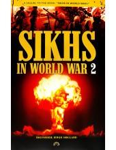Sikhs In World War 2 - Book By Bhupinder Singh Holland