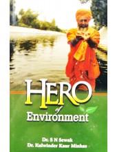 Hero Of Environment - Book by SN Sewak - Dr Kulwinder Kaur Minhas