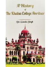 A History Of Khalsa College Amritsar - By Dr Ganda Singh