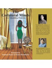 Collateral Minds -  by Sumneet Kaur and Puneet Randhawa