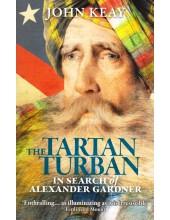 The Tartan Turban in Search of Alexander Garden - Book By John Keay
