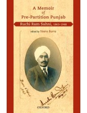A Memoir Of Pre-Partition Punjab - Ruchi Ram Sahni, 1863-1948 - Book By Neera Burra