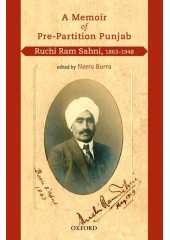 A Memoir Of Pre-Partition Punjab - Ruchi Ram Sahni, 1863-1948 - Book By Neera Burra