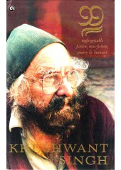 99 Unforgettable Fiction , Non-Fiction, Poetry and Humour - Book By Khushwant Singh