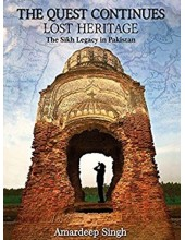 The Quest Continues - Lost Heritage - Book By Amardeep Singh