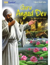 Guru Angad Dev - The Second Sikh Guru - Book By Daljeet Singh Sidhu