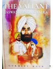 The Valiant - Jaswant Singh Khalra - Illustrated Biography by Gurmeet Kaur