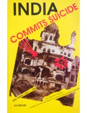 India Commits Suicide - Book By G S Dhillon