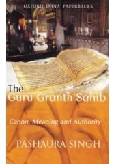 The Guru Granth Sahib  - Book By Pashaura Singh