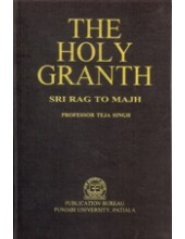 The Holy Granth - Sri Rag To Majh - Book By Professor Teja Singh