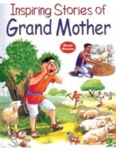 Inspiring Stories of Grandmother