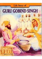 Life Story of Guru Gobind Singh