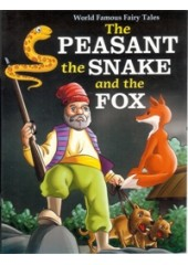 The Peasant , The Snake and The Fox
