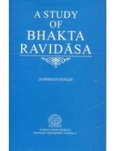 A Study of Bhakta Ravidasa - Book By Dr. Darshan Singh