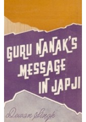 Guru Nanaks Message in Japji - Book By Dewan Singh