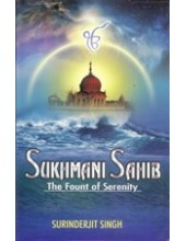 Sukhmani Sahib - The Fount Of Serenity  - Book By Surinderjit Singh