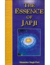 The Essence of Japji - Book By Shamsher Singh Puri