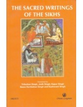 The Sacred Writings of the Sikhs - Book By Trilochan Singh , Jodh Singh, Kapur Singh and Bawa Harkrishan Singh