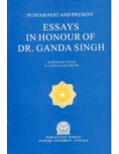 Essays in Honour of Dr Ganda Singh - Book By Harbans Singh , N Gerald Barrier