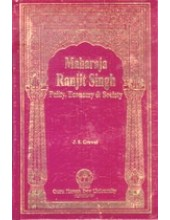 Maharaja Ranjit Singh - Polity - Economy and Society - Book By J S Grewal