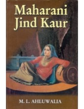 Maharani Jind Kaur - Book By ML Ahluwalia