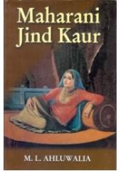 Maharani Jind Kaur - Book By ML Ahluwalia
