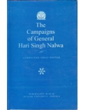The Campaigns of General Hari Singh Nalwa - Book By Gurbachan Singh Nayyar