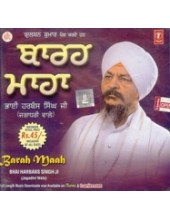 Barah Maah - Audio CDs By Bhai Harbans Singh Ji Jagadhri Wale