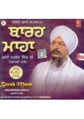 Barah Maah - Audio CDs By Bhai Harbans Singh Ji Jagadhri Wale